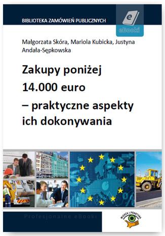 Okładka książki/ebooka Zakupy poniżej 14.000 euro - praktyczne aspekty ich dokonywania