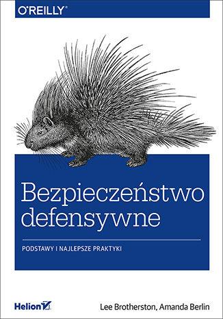 Okładka książki/ebooka Bezpieczeństwo defensywne. Podstawy i najlepsze praktyki