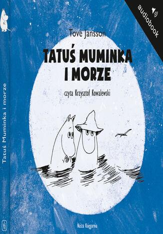 Okładka książki/ebooka Tatuś Muminka i Morze