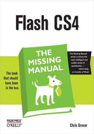 Okładka książki Flash CS4: The Missing Manual. The Missing Manual. 3rd Edition