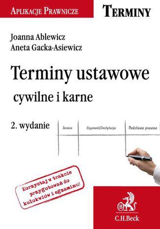 Okładka książki/ebooka Terminy ustawowe cywilne i karne. Wydanie 2