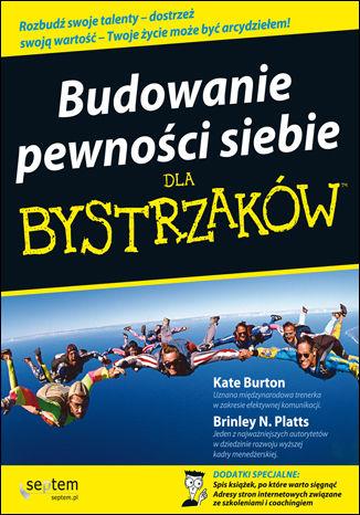 Okładka książki/ebooka Budowanie pewności siebie dla bystrzaków