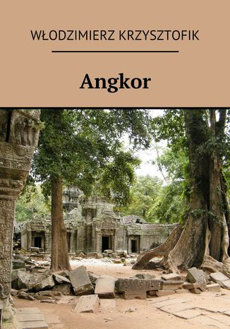 Okładka książki/ebooka Angkor