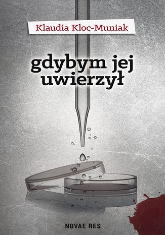 Okładka książki/ebooka Gdybym jej uwierzył