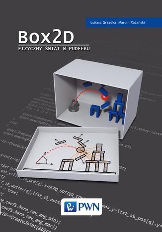 Okładka książki/ebooka Box2D. Fizyczny świat w pudełku
