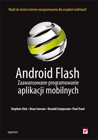 Okładka książki/ebooka Android Flash. Zaawansowane programowanie aplikacji mobilnych