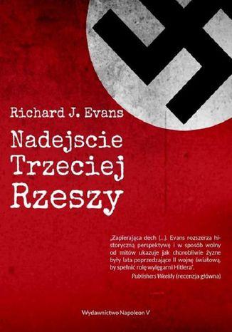 Okładka książki/ebooka Nadejście Trzeciej Rzeszy
