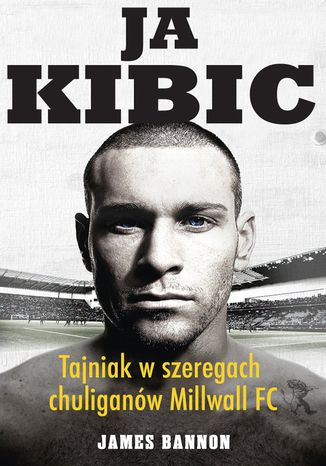 Okładka książki/ebooka Ja kibic