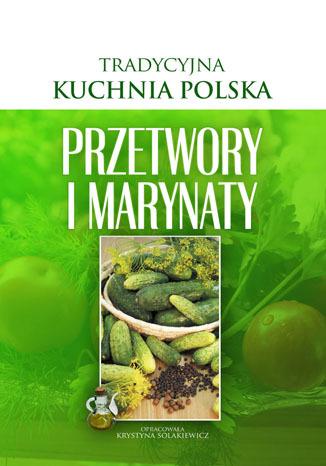 Okładka książki/ebooka Przetwory i Marynaty