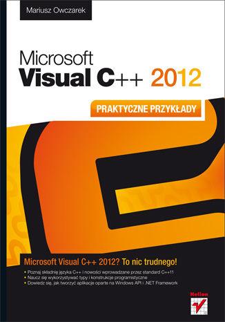 Okładka książki/ebooka Microsoft Visual C++ 2012. Praktyczne przykłady