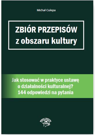 Okładka książki/ebooka Zbiór przepisów z obszaru kultury