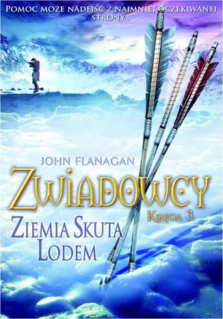 Okładka książki/ebooka Zwiadowcy Księga 3 Ziemia skuta lodem