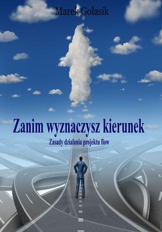 Okładka książki/ebooka Zanim wyznaczysz kierunek