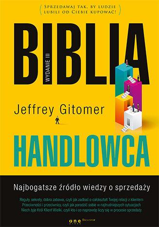 Okładka książki/ebooka Biblia handlowca. Najbogatsze źródło wiedzy o sprzedaży. Wydanie III