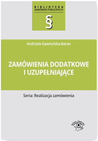 Okładka książki/ebooka Zamówienia dodatkowe i uzupełniające