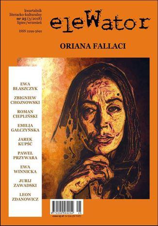 Okładka książki/ebooka eleWator 25 (3/2018) - Oriana Fallaci