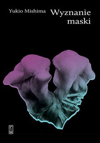 Okładka książki/ebooka Wyznanie maski