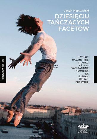 Okładka książki/ebooka Dziesięciu tańczących facetów