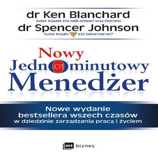 Okładka książki Nowy Jednominutowy Menedżer