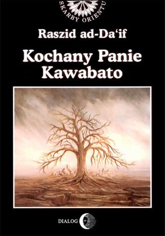 Okładka książki/ebooka Kochany Panie Kawabato