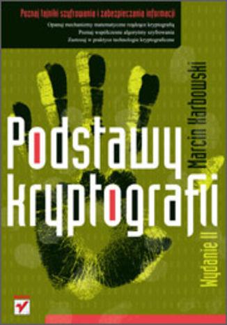 Okładka książki/ebooka Podstawy kryptografii. Wydanie II