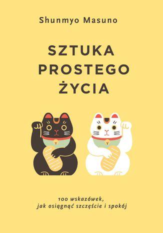Okładka książki/ebooka Sztuka prostego życia
