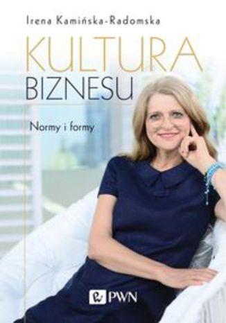 Okładka książki Kultura biznesu Normy i formy