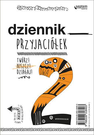 Okładka książki/ebooka Dziennik przyjaciółek 2. Twórz, niszcz, działaj!