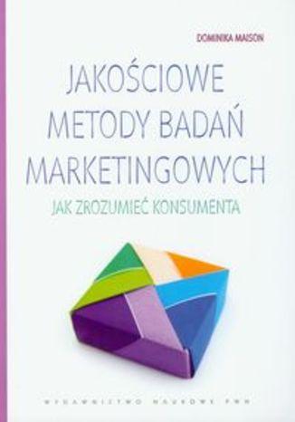 Okładka książki/ebooka Jakościowe metody badań marketingowych