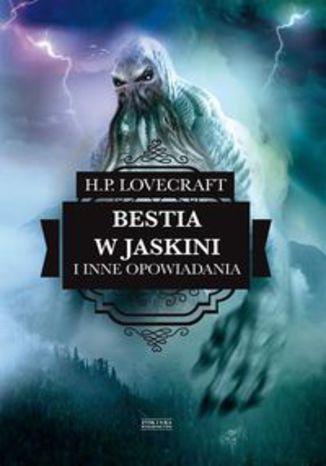 Okładka książki Bestia w jaskini i inne opowiadania