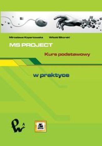 Okładka książki MS PROJECT. Kurs podstawowy