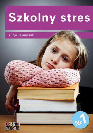 Okładka książki/ebooka Szkolny stres