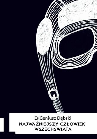 Okładka książki/ebooka Najważniejszy człowiek Wszechświata