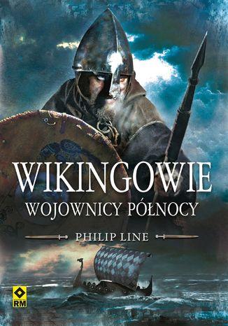 Okładka książki/ebooka Wikingowie. Wojownicy Północy