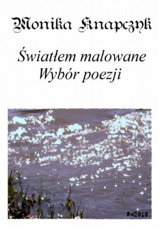 Okładka książki/ebooka Światłem malowane
