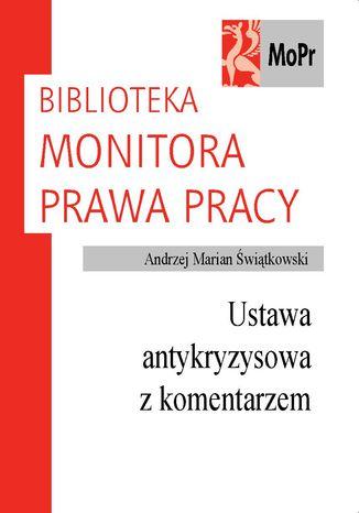 Okładka książki/ebooka Ustawa antykryzysowa z komentarzem