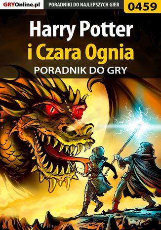 Okładka książki/ebooka Harry Potter i Czara Ognia - poradnik do gry