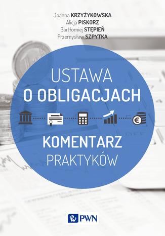 Okładka książki/ebooka Ustawa o obligacjach. Komentarz praktyków