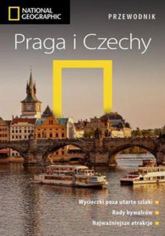 Okładka książki/ebooka Praga i Czechy Przewodnik National Geographic