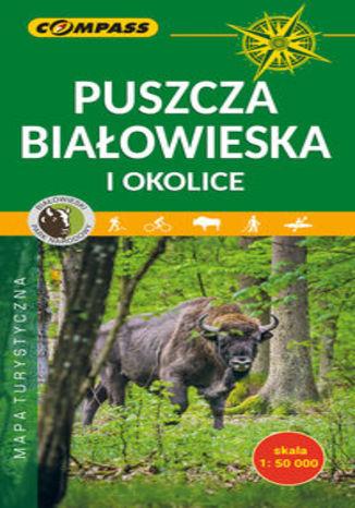 Okładka książki/ebooka Puszcza Białowieska i okolice