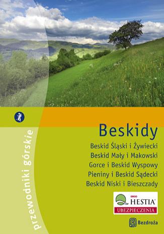 Okładka książki Beskidy. Przewodniki górskie + przewodnik Odkryj Małopolskę. Wydanie 1