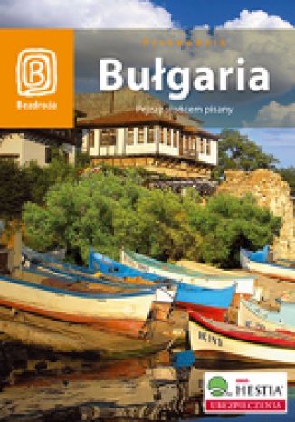 Okładka książki Bułgaria. Pejzaż słońcem pisany (wydanie II)