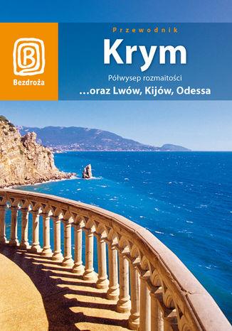 Okładka książki/ebooka Krym. Półwysep rozmaitości (wydanie IV)