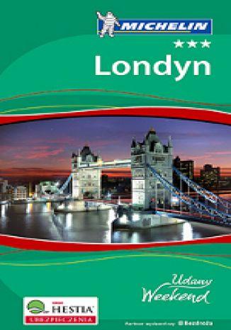Okładka książki/ebooka Londyn - Udany Weekend (wydanie II)