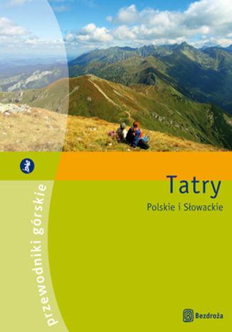 Okładka książki/ebooka Tatry. Przewodniki górskie (wydanie I)