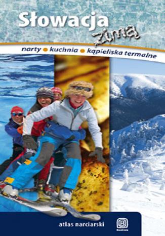 Okładka książki Słowacja Zimą + mapa ośrodków narciarskich słowacji. Wydanie 1