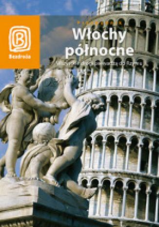 Okładka książki/ebooka Pakiet - Włochy Północne. Wszystkie drogi prowadzą do Rzymu + Adriatyckim Szlakiem. Chorwacja dla żeglarzy