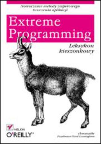 Okładka książki/ebooka Extreme Programming. Leksykon kieszonkowy