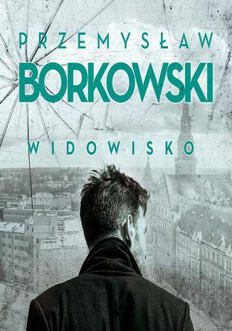 Okładka książki/ebooka Widowisko