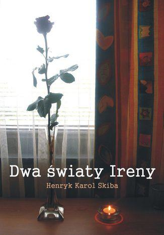 Okładka książki/ebooka Dwa światy Ireny